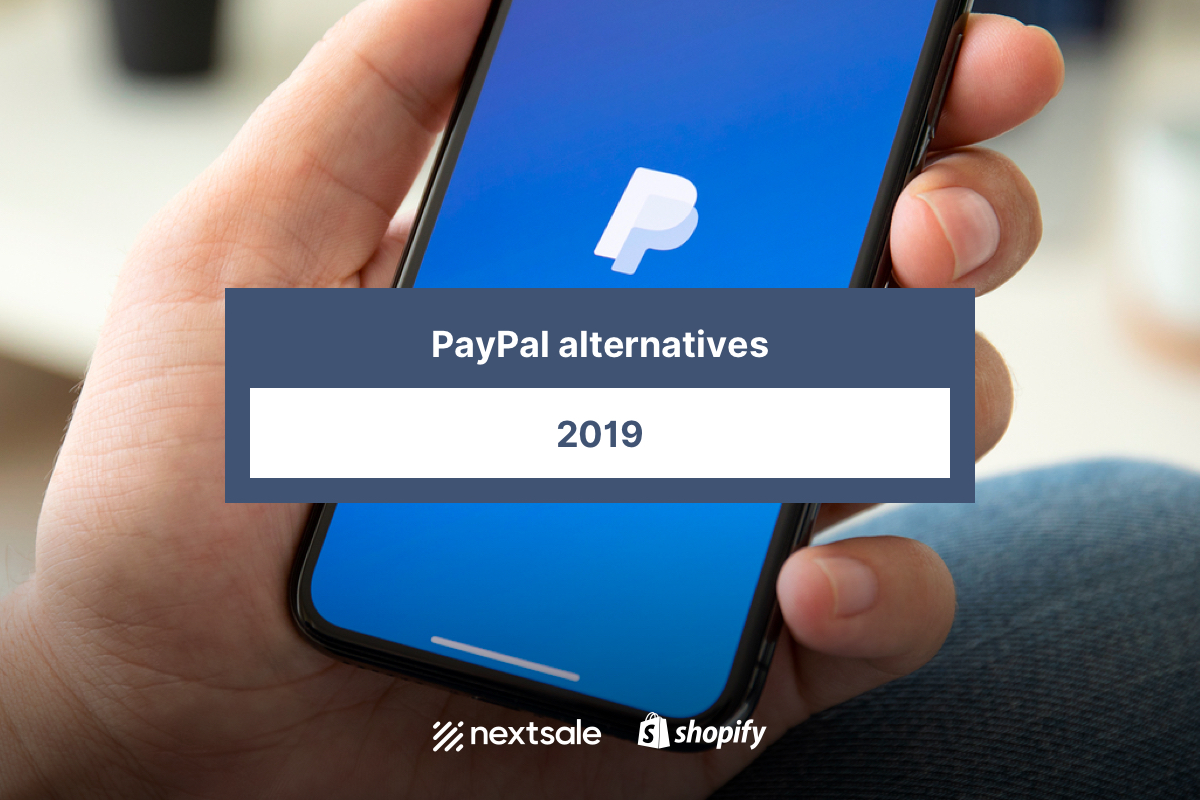 10 Best PayPal Alternatives for e-commerce in 2019